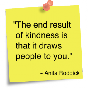 The-end-result-of-kindness-is-that-it-draws-people-to-you